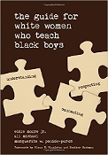 SIGNED Copy of The Guide for White Women Who Teach Black Boys
